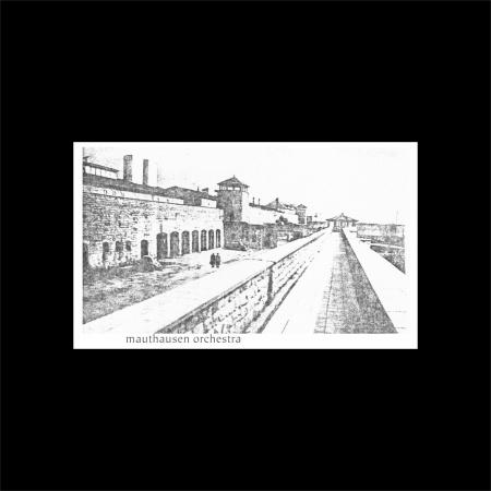 Mauthausen Orchestra Mauthausen Orchestra